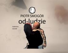 od-LUDZIE - Piotr Smogór